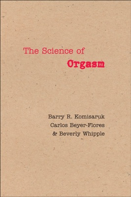 The Science of Orgasm
