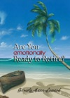 Are You Emotionally Ready To Retire