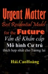 Vn  Khn Cp M Hnh C Tr Thch Hp Nht Cho Tng Lai - Urgent Matter  Best Residential Model For The Future