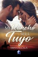 Download Mi rancho será tuyo ePub | pdf books