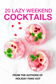 20 Lazy Weekend Cocktails
