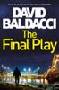 David Baldacci - The Final Play artwork
