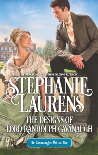 Stephanie Laurens - The Designs of Lord Randolph Cavanaugh