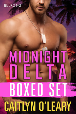 NAVY SEAL BOX SET - Midnight Delta Books 1-3 - Caitlyn O'Leary book