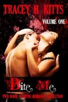Bite Me, Volume One
