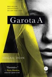 Garota A - Abigail Dean by  Abigail Dean PDF Download