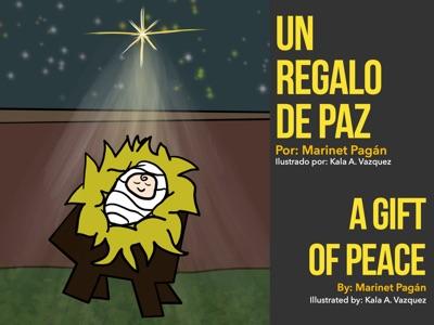 Un regalo de Paz / A gift of Peace