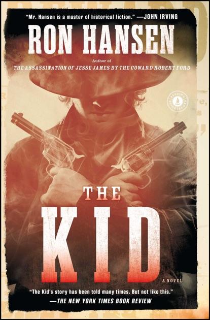 The Kid By Ron Hansen On Apple Books
