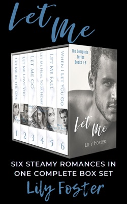 Let Me: The Complete Six Book Series