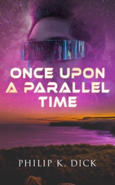 Once Upon A Parallel Time