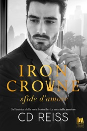 Iron Crowne. Sfide d'amore