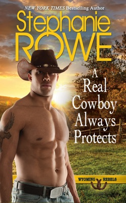 A Real Cowboy Always Protects