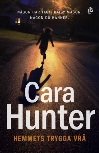 Cara Hunter - Hemmets trygga vrå