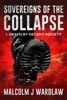 Sovereigns Of The Collapse Book 1: Death By Decent Society