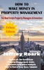 How To Make Money In Property Management - Deluxe Edition