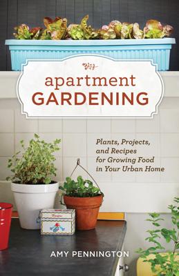 Apartment Gardening - Amy Pennington book