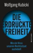 Download and Read Online Die erdrückte Freiheit