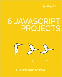 6 JavaScript Projects - Michaela Lehr, Michael Wanyoike, Darren Jones & Adam Janes