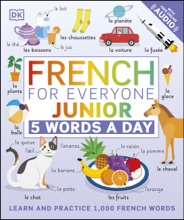 French For Everyone Junior 5 Words A Day