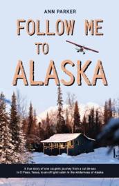 Follow Me to Alaska