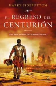 El regreso del centurión Book Cover