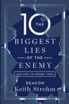 The Ten Biggest Lies Of The Enemy
