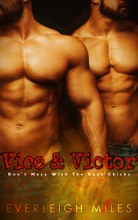 Vice And Victor, Book Two, Don't Mess With The Rock Chicks
