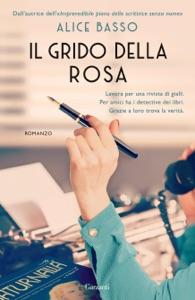 Il grido della rosa di Alice Basso Copertina del libro