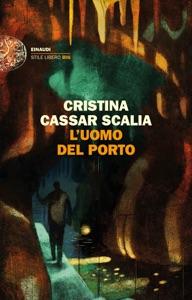 L'uomo del porto da Cristina Cassar Scalia Copertina del libro