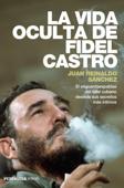 La vida oculta de Fidel Castro Book Cover