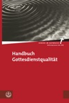 Handbuch Gottesdienstqualitt