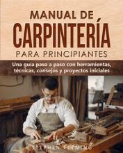 Manual De Carpintería Para Principiantes