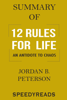 Summary of 12 Rules for Life: An Antidote to Chaos - Jordan B. Peterson