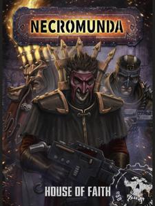 Necromunda: House Of Faith Copertina del libro
