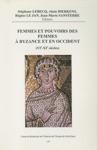 Femmes Et Pouvoirs Des Femmes  Byzance Et En Occident Vie-xe Sicles