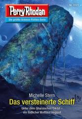 Perry Rhodan 3121: Das versteinerte Schiff