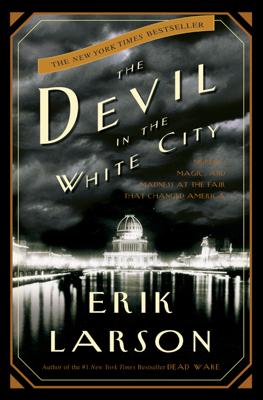 The Devil in the White City - Erik Larson book