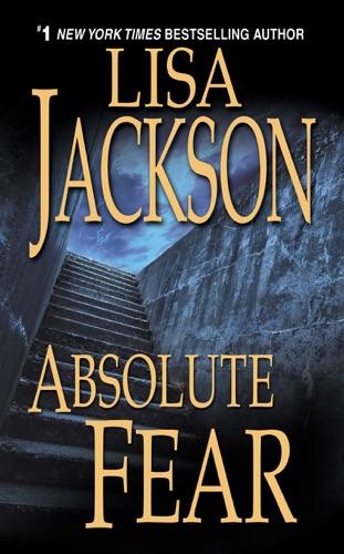 Lisa Jackson - Absolute Fear