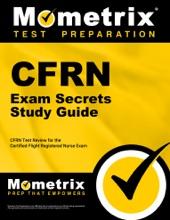 CFRN Exam Secrets Study Guide: