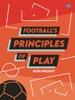 Football's Principles Of Play