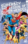 Superboy And The Legion Of Super-Heroes Vol 2