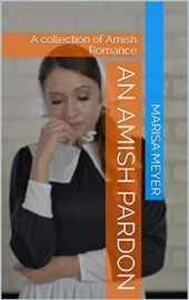 Download and Read Online An Amish Pardon
