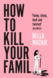 Download How to Kill Your Family