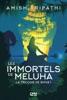La Trilogie de Shiva - tome 1 : Les Immortels de Meluha