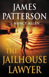 The Jailhouse Lawyer - James Patterson & Nancy Allen by  James Patterson & Nancy Allen PDF Download