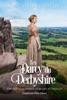 Les Darcy du Derbyshire: Une nouvelle inspirée d'Orgueil et Préjugés