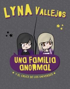 Una familia anormal. Y el cruce de los universos Book Cover