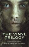 The Vinyl Trilogy Boxed Set