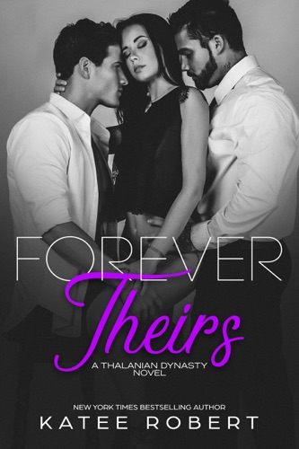 Katee Robert - Forever Theirs