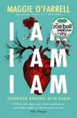 I Am, I Am, I Am: Seventeen Brushes with Death Book Cover